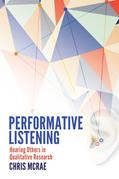 Performative Listening