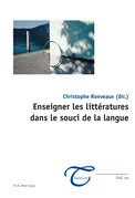Enseigner les littératures dans le souci de la langue