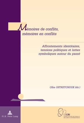 Mémoires de conflits, mémoires en conflits
