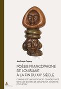 Poésie francophone de Louisiane à la fin du XXe siècle