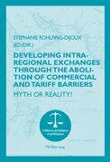 Developing Intra-regional Exchanges through the Abolition of Commercial and Tariff Barriers / L'abolition des barrières commerciales et tarifaires dans la région de l'Océan indien