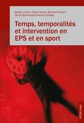 Temps, temporalités et intervention en EPS et en sport