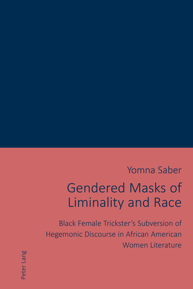 Gendered Masks of Liminality and Race