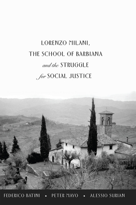 Lorenzo Milani, The School of Barbiana and the Struggle for Social Justice