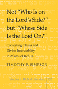 Not «Who Is on the Lord's Side?» but «Whose Side Is the Lord On?»