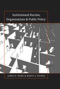 Institutional Racism, Organizations & Public Policy