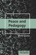 Peace and Pedagogy Primer