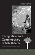 Immigration and Contemporary British Theater