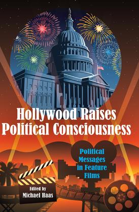 Hollywood Raises Political Consciousness