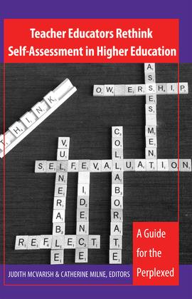 Teacher Educators Rethink Self-Assessment in Higher Education