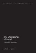 The Quicksands of Belief