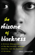 The Rhizome of Blackness