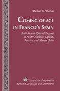 Coming of Age in Franco's Spain