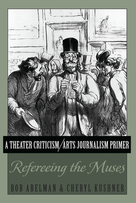 A Theater Criticism/Arts Journalism Primer