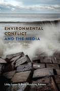 Environmental Conflict and the Media