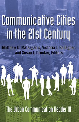 Communicative Cities in the 21st Century