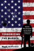 Terrorizing the Masses