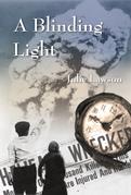 A Blinding Light