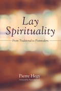 Lay Spirituality: From Traditional to Postmodern