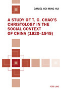 A Study of T. C. Chao's Christology in the Social Context of China (1920-1949)