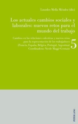 Los actuales cambios sociales y laborales: nuevos retos para el mundo del trabajo