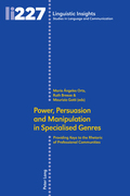 Power, Persuasion and Manipulation in Specialised Genres