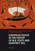 European Voices in the Poetry of W.B. Yeats and Geoffrey Hill