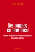 Des hommes en mouvement