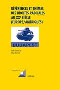 Références et thèmes des droites radicales au XX e  siècle (Europe/Amériques)