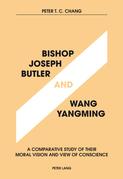 Bishop Joseph Butler and Wang Yangming