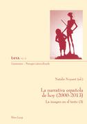 La narrativa española de hoy (2000-2013)