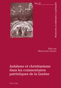 Judaïsme et christianisme dans les commentaires patristiques de la Genèse