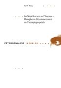Im Nadelkorsett auf Tournee – Metaphern-Akkommodation im Therapiegespraech