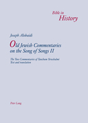 Old Jewish Commentaries on «The Song of Songs» II
