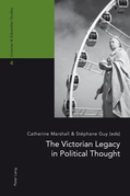 The Victorian Legacy in Political Thought