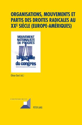 Organisations, mouvements et partis des droites radicales au XXe siècle (Europe–Amériques)