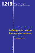 Defining collocation for lexicographic purposes