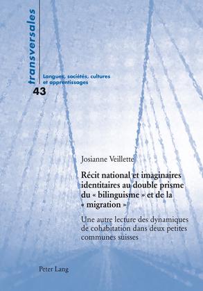 Récit national et imaginaires identitaires au double prisme du « bilinguisme » et de la « migration »