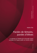 Paroles de témoins, paroles d'élèves