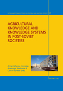 Agricultural Knowledge and Knowledge Systems in Post-Soviet Societies