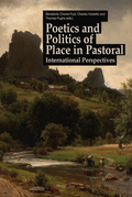 Poetics and Politics of Place in Pastoral