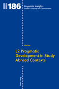 L2 Pragmatic Development in Study Abroad Contexts
