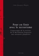 Pour en finir avec le terrorisme