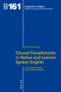 Clausal Complements in Native and Learner Spoken English