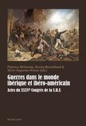 Guerres dans le monde ibérique et ibéro-américain