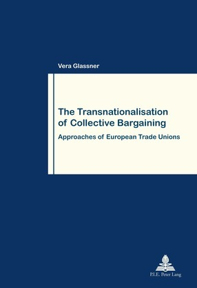 The Transnationalisation of Collective Bargaining