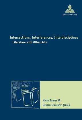 Intersections, Interferences, Interdisciplines