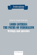Lord Lothian: The Paths of Federalism