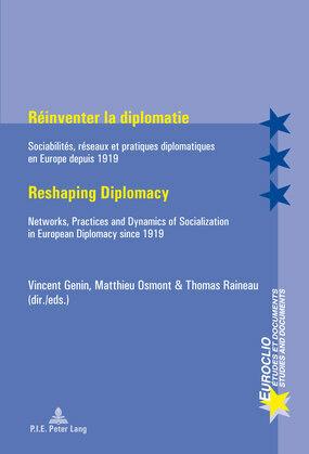 Réinventer la diplomatie / Reshaping Diplomacy