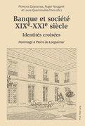 Banque et société, XIXe–XXIe siècle